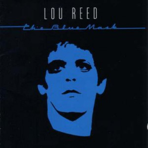 Lou Reed_TheBlueMask