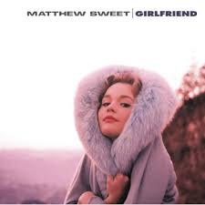 MatthewSweet - Girlfriend